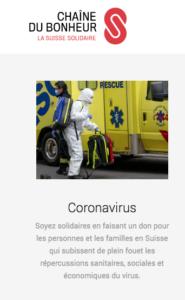 """Descriptif de la collecte de fonds pour la collecte """"Coronavirus"""" publié sur le site de la Chaîne du Bonheur. On peut y lire: """"Soyez solidaires en faisant un don pour les personnes et les familles en Suisse qui subissent de plein fouet les répercussions sanitaires, sociales et économiques du virus."""""""